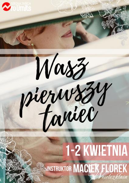 Weekendowe warsztaty Wasz Pierwszy Taniec 1.04., Wrocław - zdjęcie 1