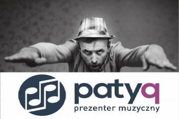 Prezenter Muzyczny PatyQ - oprawa muzyczno-konferansjerska, DJ na wesele Ozimek