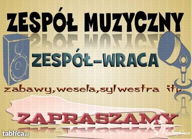 Zespół Weselny  ZESPOL-WRACA ZAPRASZA, Mogilno - zdjęcie 1