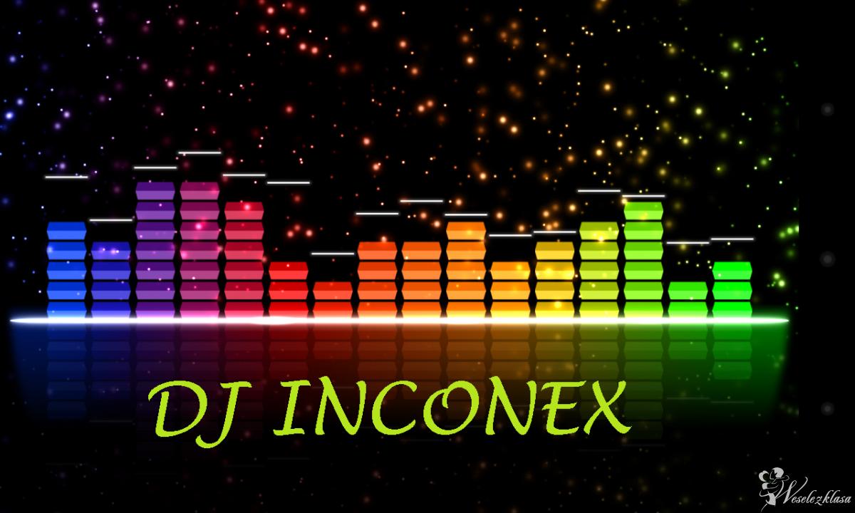 DJ INCONEX profesjonalnie, zawsze na czas, wszystko dla Ciebie., Hrubieszów - zdjęcie 1
