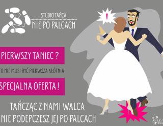 🏆PIERWSZY TANIEC - Studio Tańca NIE PO PALCACH,  Toruń