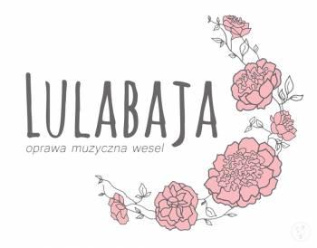 Lulabaja, oprawa muzyczna wesel, DJ na wesele Złoty Stok