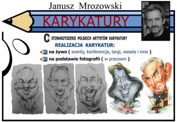 KARYKATURY - JANUSZ MROZOWSKI Rysowanie karykatur na żywo i ze zdjęć., Artysta Chojnice