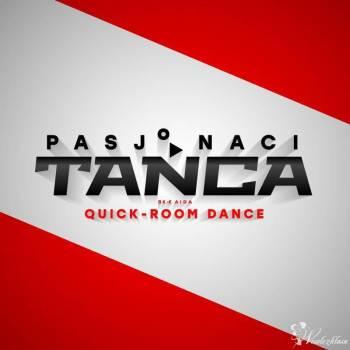 Pierwszy Taniec & SHOW - Pasjonaci Tańca QUICK ROOM DANCE, Szkoła tańca Jastrowie