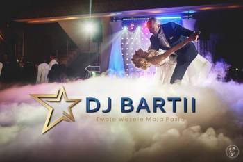 DJ Bartii - Twoje WESELE Moja PASJA, DJ na wesele Ozimek