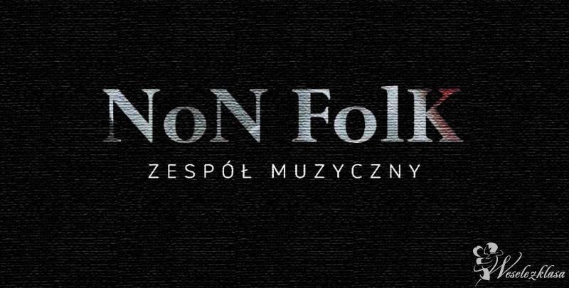 NoN FolK - postaw na zespół, który na prawdę wie co robi! :), Kraków - zdjęcie 1