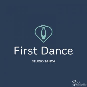 FIRST DANCE  PIERWSZY TANIEC MUZYKA+CHOREOGRAFIA+NAUKA, Szkoła tańca Międzyrzecz