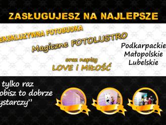 Fotobudka VIP FotoLustro, napis LOVE i MIŁOŚĆ Zasługujesz na Najlepsze,  Rzeszów