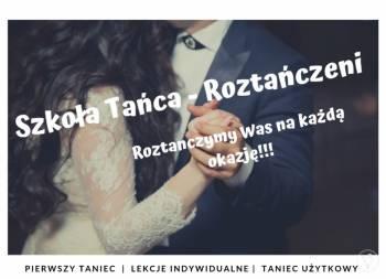 Szkoła Tańca - Roztańczeni , Szkoła tańca Bochnia