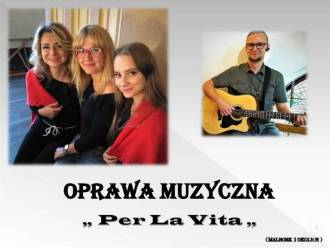"""""""PER LA VITA"""" - Oprawa Muzyczna Ślubu,  Malbork"""