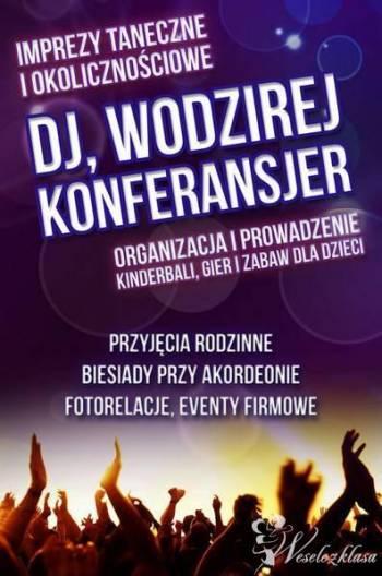 DJ,Wodzirej, Akordeonista- 100% dobrej zabawy, DJ na wesele Wyrzysk