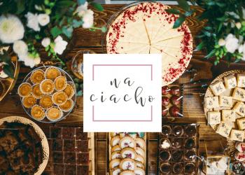 Na Ciacho - pracownia wypieków, Słodki kącik na weselu Ciężkowice