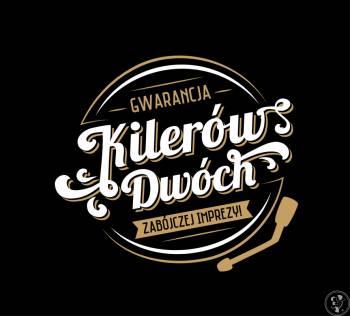 Kilerów Dwóch - Gwarancja zabójczej imprezy ;), DJ na wesele Prudnik