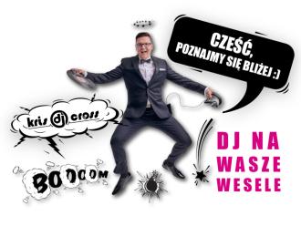 DJ Kris Cross na wesele SAX KONFERANSJER CIĘŻKI DYM DEKORACJA ŚWIATŁEM,  Piła