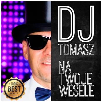 DJ Tomasz na Twoje wesele, DJ na wesele Kruszwica