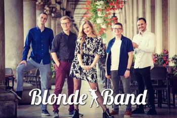 Blonde Band - Profesjonalny Zespół Coverowy. 100% Na Żywo!, Zespoły weselne Kraków