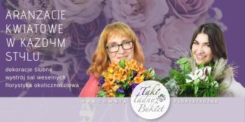Taki Ładny Bukiet- pracownia florystyczna, Kwiaciarnia, bukiety ślubne Pilawa