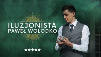 🥇  Iluzjonista Paweł Wołodko - Komediowy i zaskakujący POKAZ MAGII, Iluzjonista Czchów
