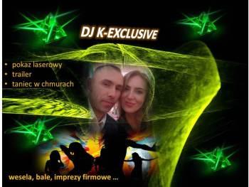 DJ K-EXCLUSIVE= innowacyjne rozwiązania, DJ na wesele Tyszowce