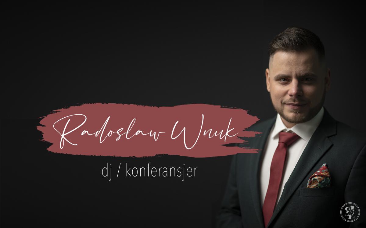 Radosław Wnuk - DJ/Konferansjer, Toruń - zdjęcie 1