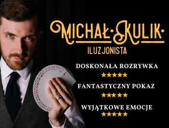 Iluzjonista Michał Kulik  | Profesjonalne SHOW | 3xTak w Mam Talent!, Iluzjonista Nowy Targ