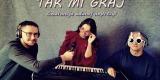 TAK MI GRAJ - zespół muzyczny, Żywiec - zdjęcie 2