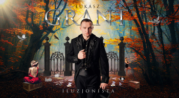 Iluzjonista Łukasz Grant - Magia miłości dla Twoich gości, Iluzjonista Piaseczno