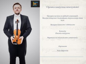 Piotr Majewski-Skrzypce na ślub/wesele/event/występ solowy/Show/, Oprawa muzyczna ślubu Koluszki