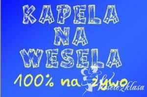 """""""KAPELA NA WESELA"""" 100% live, Zespoły weselne Mszczonów"""