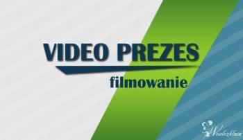 Video Prezes, Kamerzysta na wesele Pruchnik