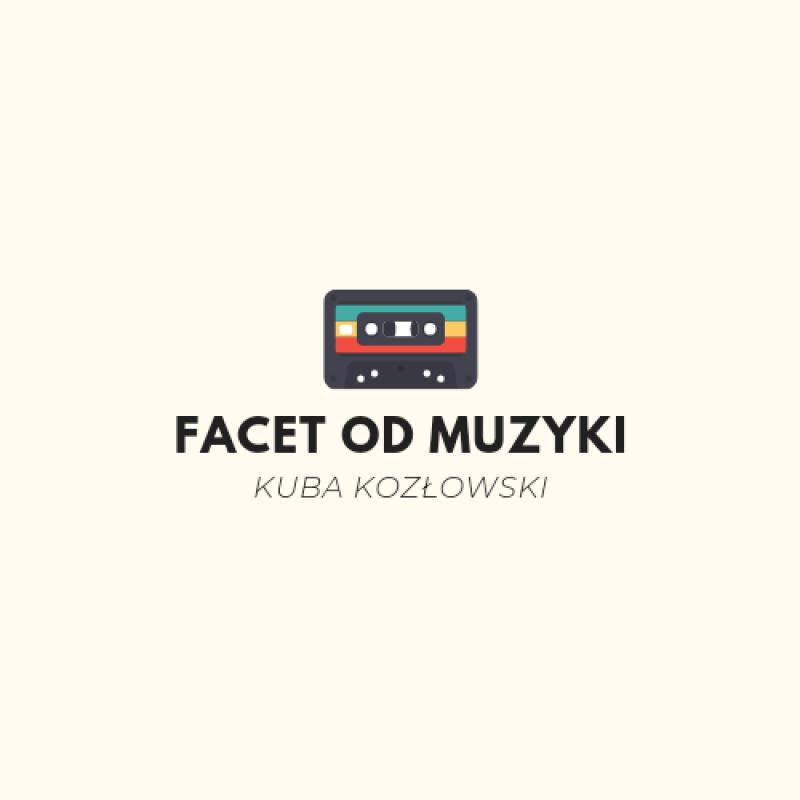 Kuba Kozłowski - Facet od Muzyki