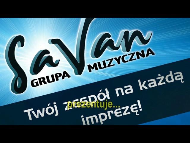 SaVaN-Najlepszy Zespół na Twoje Wesele ! - film 1