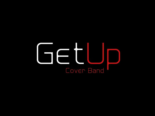Get Up Cover Band - film 1