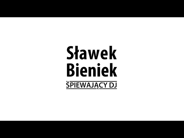 Śpiewający DJ Sławek Bienie - film 1