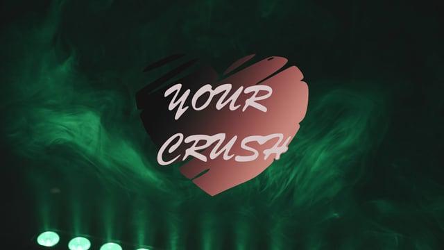 YOUR CRUSH!  Nie ryzykuj, wybierz sprawdzony zespół! - film 1