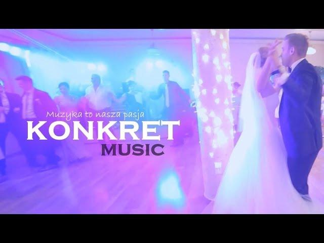 🎶 KONKRET music 🎶 - zespół lub zespół+DJ    Jakość ⭐⭐⭐⭐⭐ Polecany 🏆 - film 1