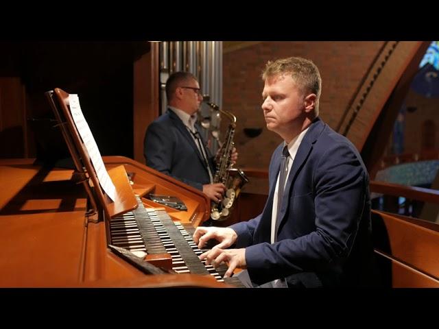 Duet Poważny - saksofon, organy.  Wymarzony duet na ceremonię ślubną!! - film 1